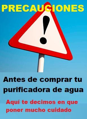 precauciones antes de comprar tu purificadora de agua